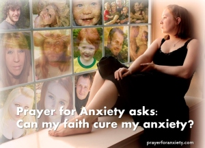 Prayer for anxiety asks