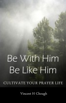 Book cover image of Be with him be like him, a book that teaches you how to pray