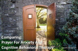 Comparing Prayer For Anxiety And Cognitive Behavioral Therapy
