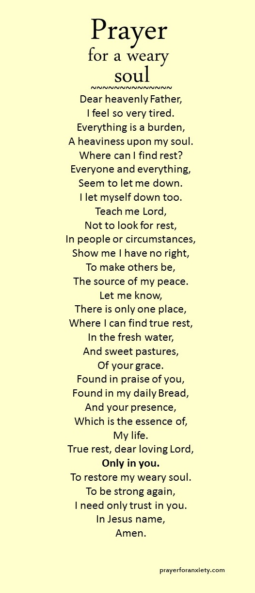 Prayer for a weary soul