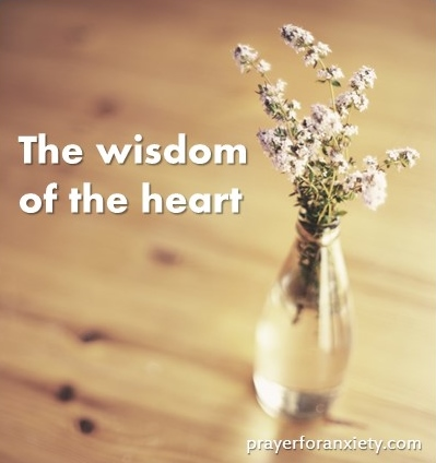Prayer for Anxiety wisdom of the heart
