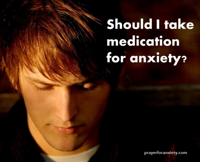 Should I take medication for anxiety
