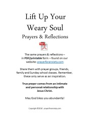 Lift up your weary soul