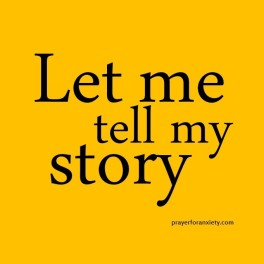 let me tell my story
