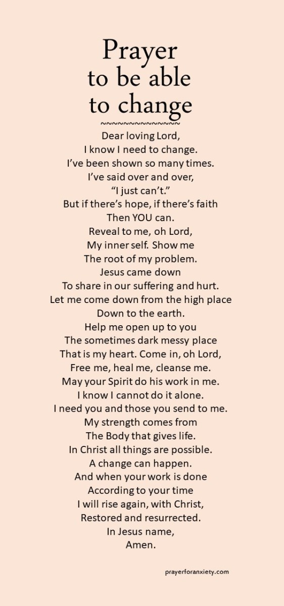 Text of prayer to be able to change which inspires the idea of knowing God means knowing yourself and the humble heart let's the Spirit in.