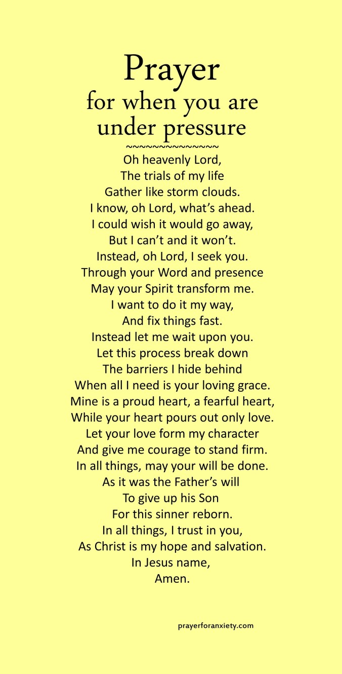 Image of text of Prayer for when you are under pressure which encourages you to rely on the Spirit working in you to face life challenges.
