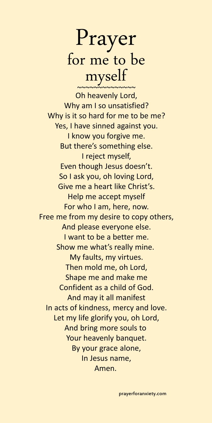 Image of text for prayer for me to be myself. This prayer inspires you to rest in your identity as a child of God and be yourself.