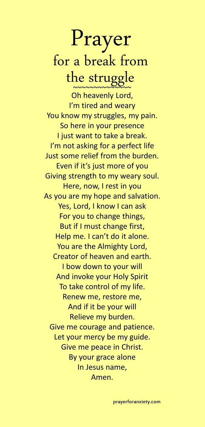 Image of text of Prayer for a break from the struggle which helps you to focus on God to find true rest for your soul