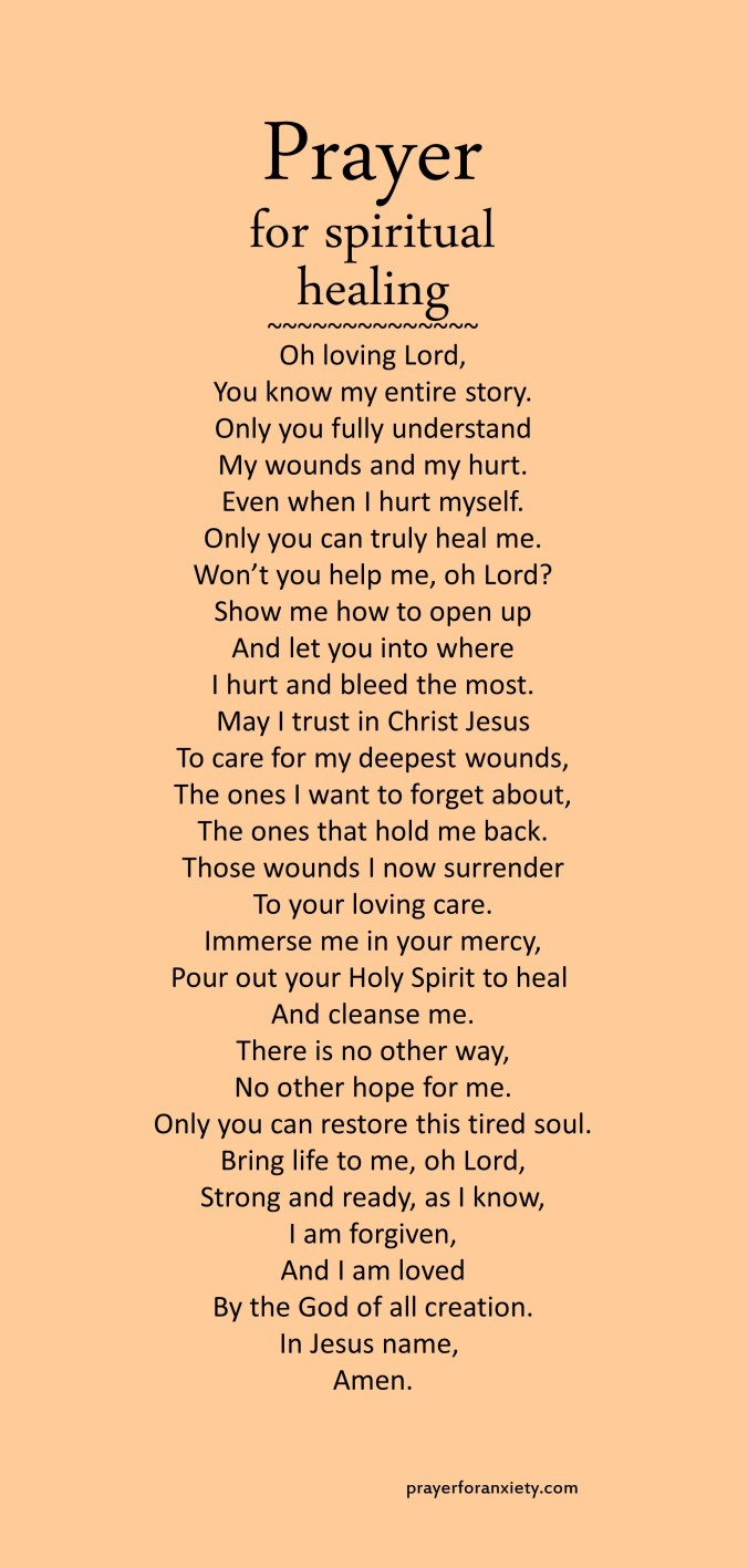 Image of text of prayer for spiritual healing which reminds us that complete healing only comes from God.