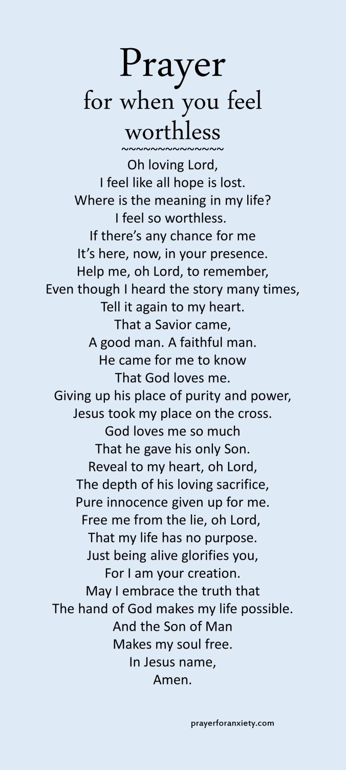 Image of text of prayer for when you feel worthless to show you how much you mean to God
