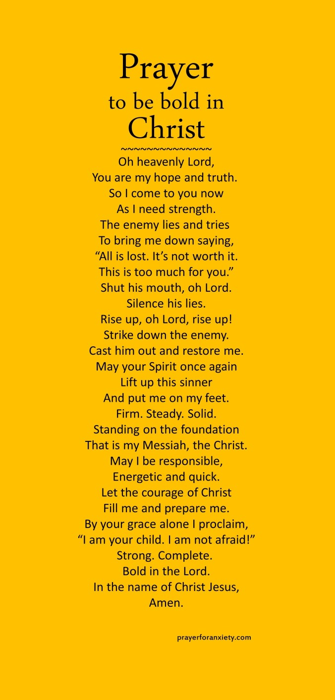 This Prayer to be bold in Christ helps you regain courage and confidence in knowing that you are a beloved child of God.