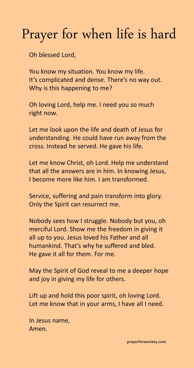 Prayer for a hard life image of text which helps inspire you t pray during difficult times