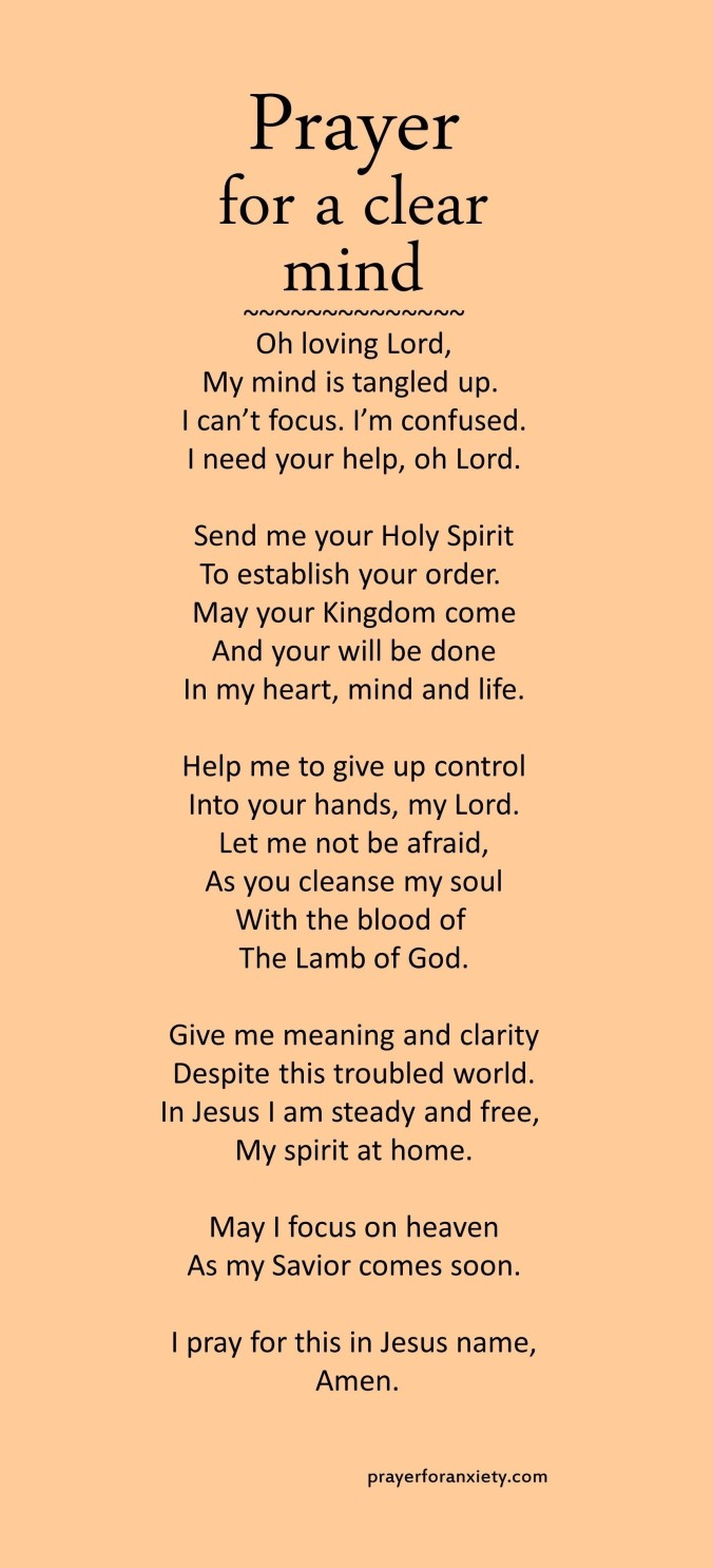 This Prayer for a clear mind text image helps contains a prayer to help inspire you to seek God's kingdom.