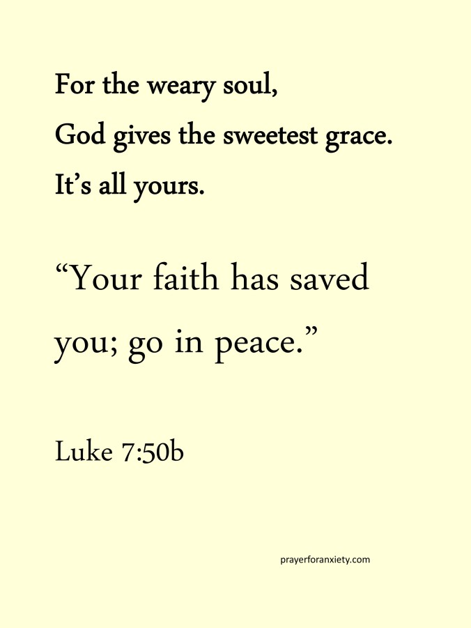 Thought and Bible verse Luke 7:50b
